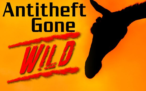 Antitheft Gone Wild