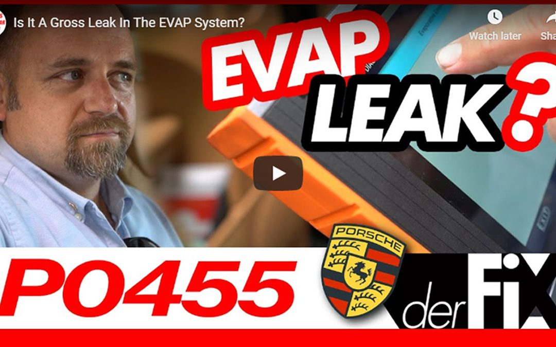 Is It a Gross Leak in the EVAP System?